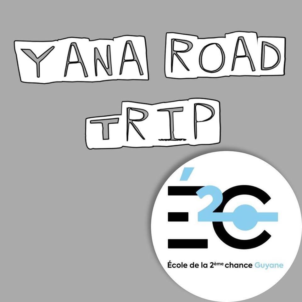 Yana Road Trip de l'E2C Guyane